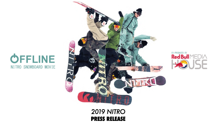 NITRO「OFFLINE」PRESS RELEASE
