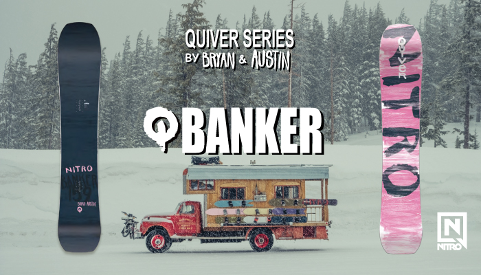 19/20 NITRO QUIVER SERIES 「BANKER」