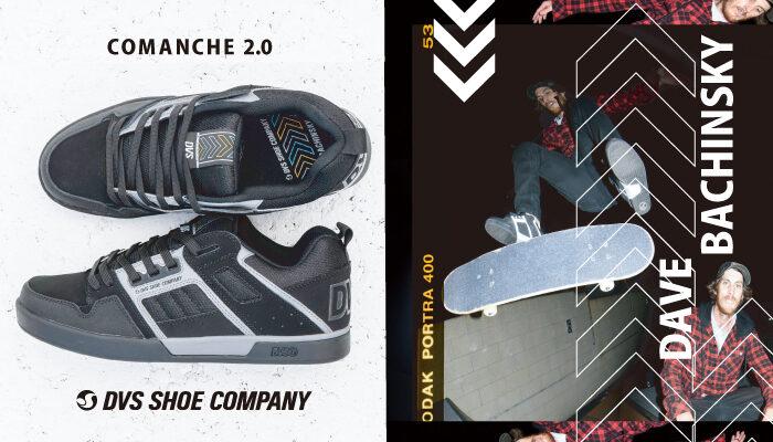 DVS 「COMANCHE 2.0」
