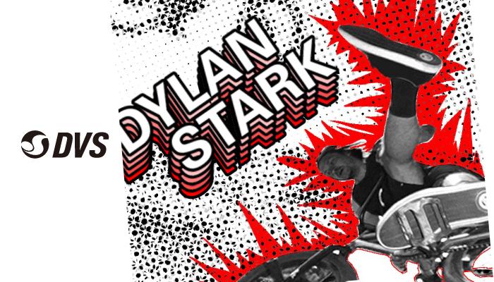 DVS – Dylan Stark