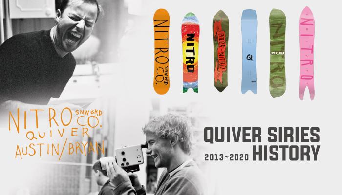 NITRO-QUIVERシリーズ HISTORY