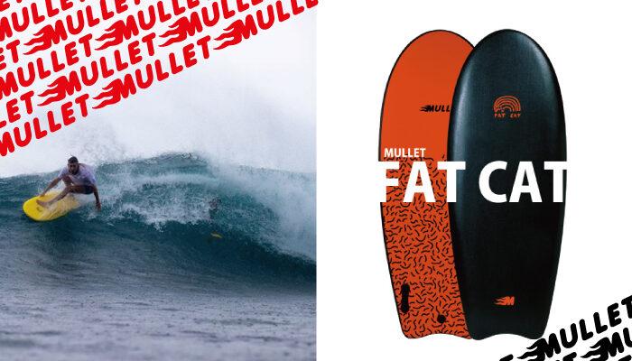 MULLET-FAT CAT-