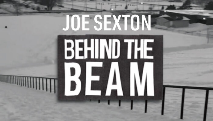 "<span class=""title"">Joe Sexton-BEHIND THE BEAM-</span>"